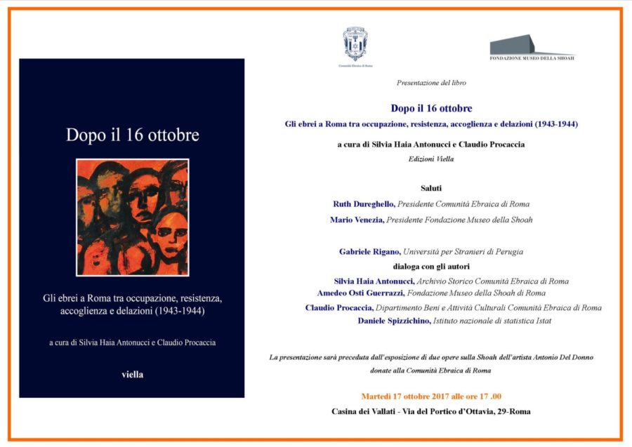 """""""Dopo il 16 ottobre. Gli ebrei a Roma tra occupazione, resistenza, accoglienza e delazioni (1943-1944)"""""""