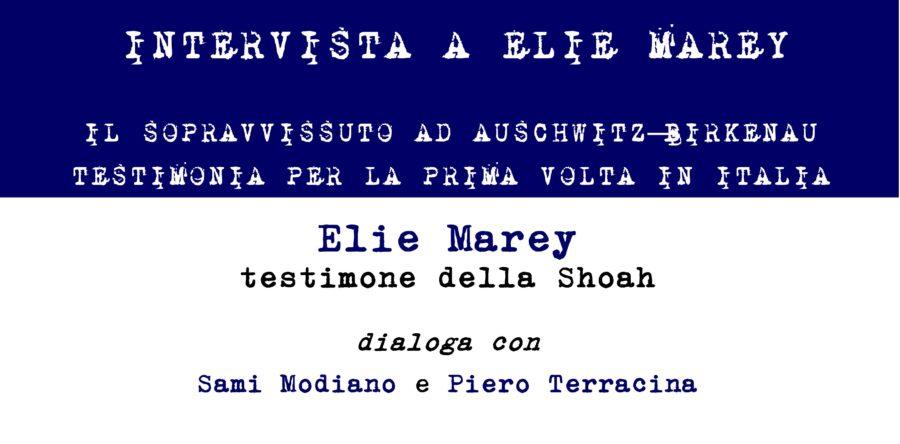 A – 15790. Intervista al sopravvissuto Elie Marey
