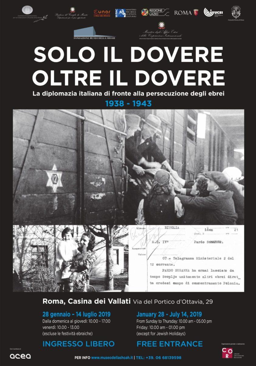 """Mostra """"Solo il dovere oltre il dovere. La diplomazia italiana di fronte alla persecuzione degli ebrei 1938-1943"""""""