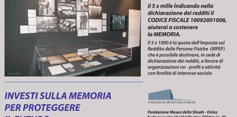 Investi sulla Memoria per proteggere il futuro C.F. 10092001006