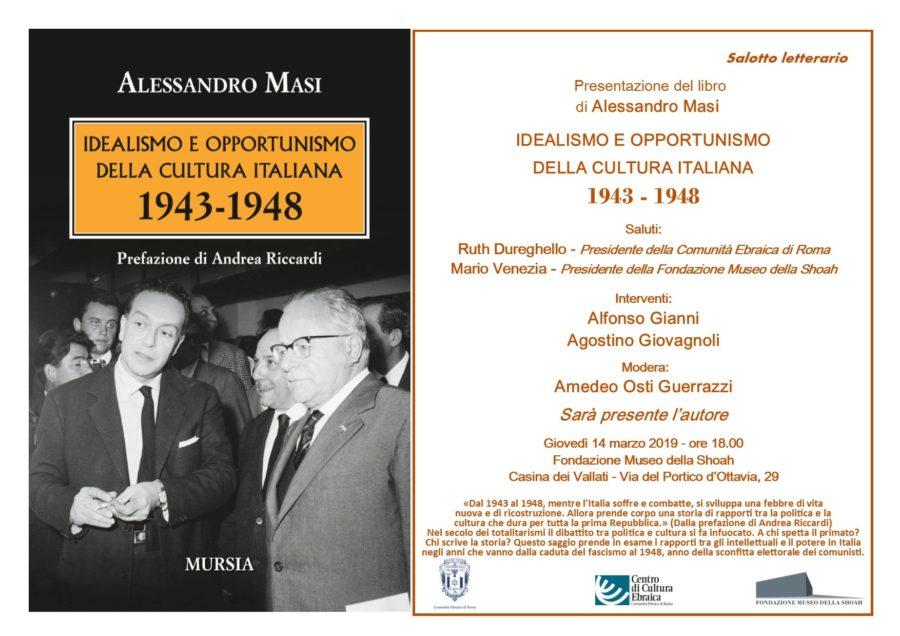 """Salotto Letterario """"Idealismo e opportunismo della cultura italiana 1943-1948"""""""