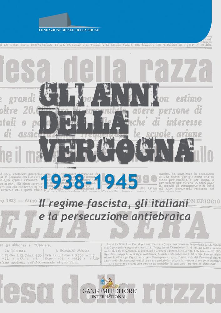 Gli Anni Della Vergogna 1938-1945