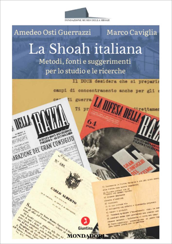 Shoah Italiana. Metodi, Fonti E Suggerimenti Per Lo Studio E Per Le Ricerche